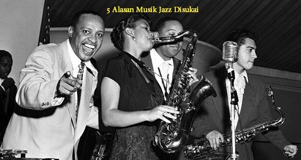 5 Alasan Musik Jazz Disukai