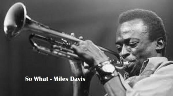 So What – Miles Davis