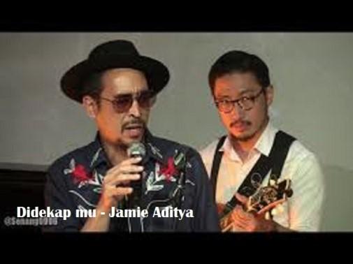 Di Dekap Mu – Jamie Aditya